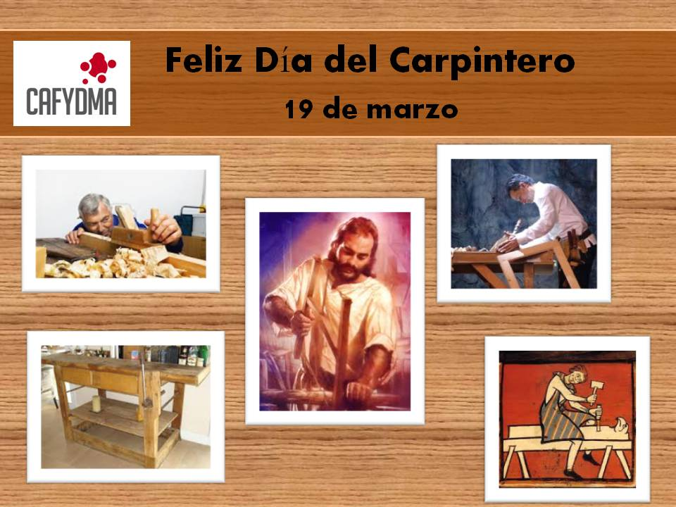 Feliz Día del Carpintero
