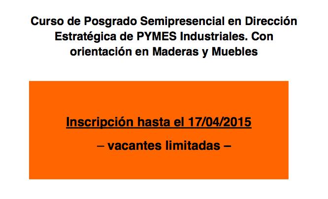 Posgrado Semipresencial en Dirección Estratégica de PYMES Industriales con orientación en Maderas y Muebles